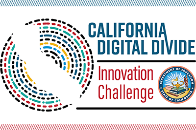 Californal Digital Divide Innovation Challenge